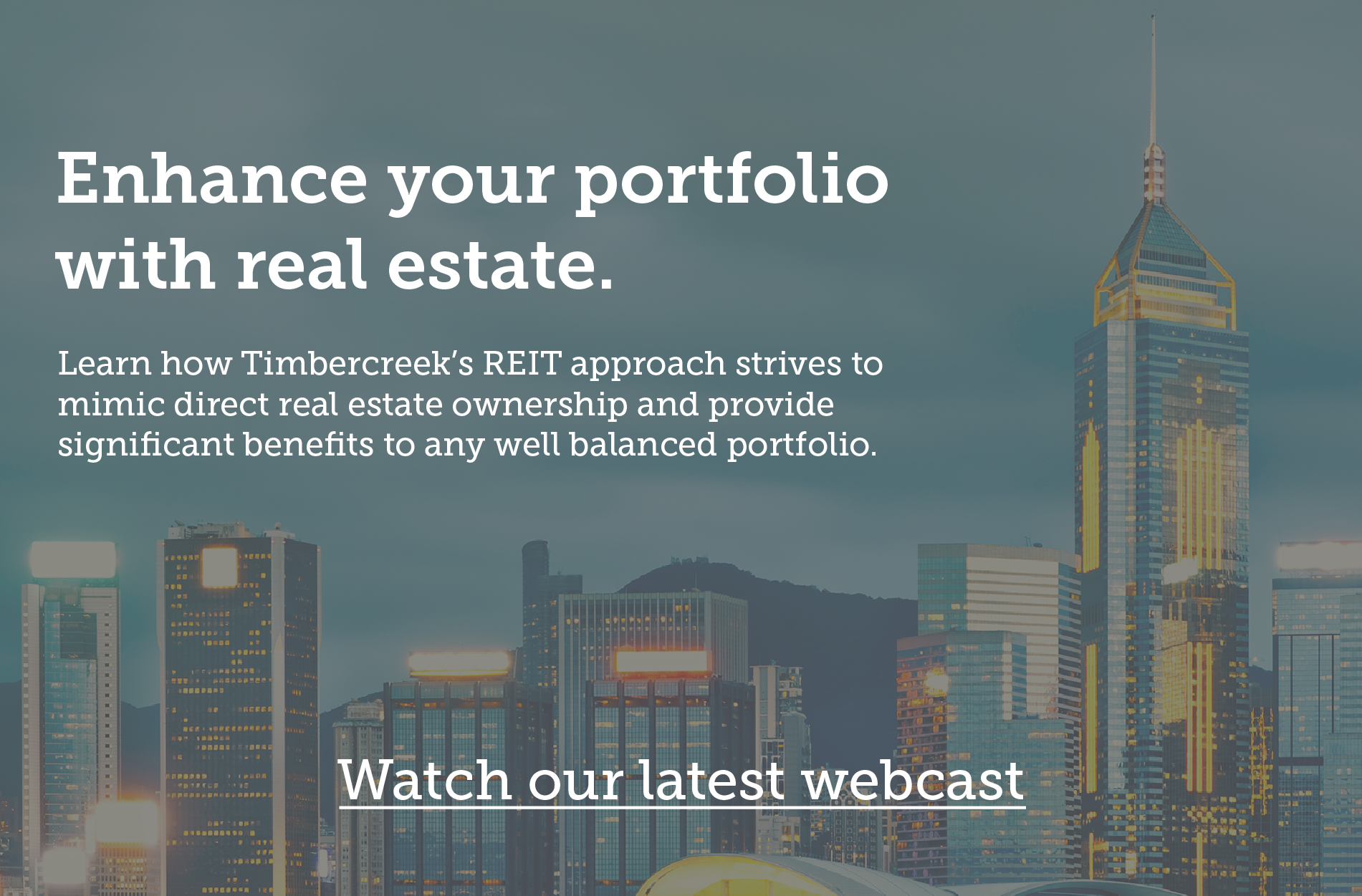 Watch our latest webcast to enhance your portfolio with real estate